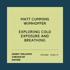 Curious By Nature: Matt Cummins