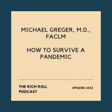 The Rich Roll Podcast: Michael Greger, MD