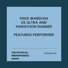 The Physical Performance Show: Mike Wardian
