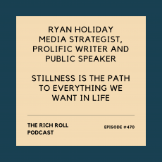 The Rich Roll Podcast: Ryan Holiday